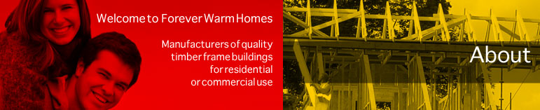 About - Manufacturers of timber frame residential and commercial buildings